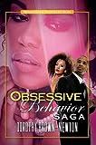 Obsessive Behavior Saga (Urban Renaissance)
