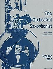 The Orchestral Saxophonist V.1 de Bruce…