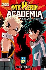 My Hero Academia, tome 2 par Kôhei Horikoshi