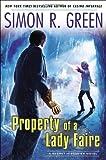 Property of a Lady Faire (Secret Histories (Roc))