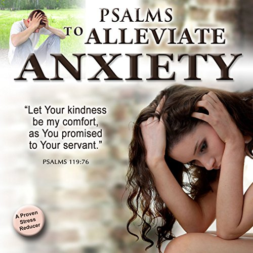 Psalms When Feeling Anxiety