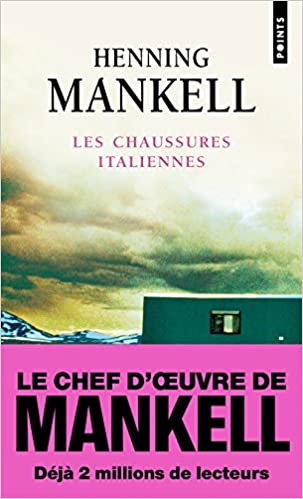 Les chaussures italiennes Mankell Henning