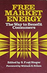 Free Market Energy: The Way to Benefit Consumers