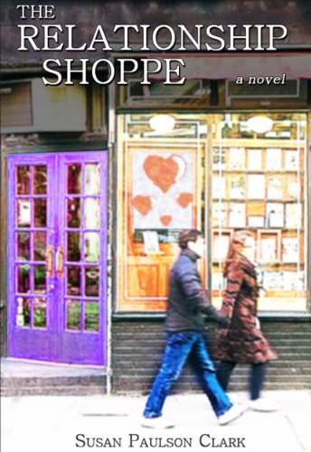 The Relationship Shoppe: A Novel (The Stairstepz Series)