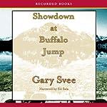 Showdown at Buffalo Jump | Gary Svee