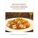 Delectable Italian Dishes, Sal Baldanza and Kerriann Flanagan Brosky, 0930545273