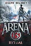 arena 13 tom 2 rytual