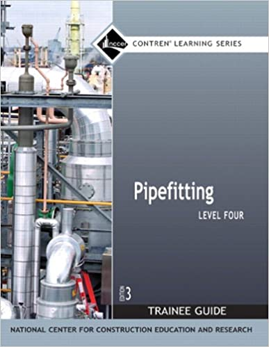 Pipefitting Level 4 Trainee Guide, Paperback (3rd Edition)
