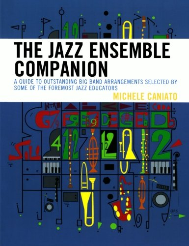Jazz Big Band Arrangement (The Jazz Ensemble Companion: A Guide to Outstanding Big Band Arrangements Selected by Some of the Foremost Jazz Educators)