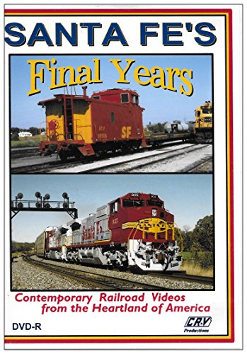 (Santa Fe's Final Years (Contemporary Railroad Videos From the Heartland of America))