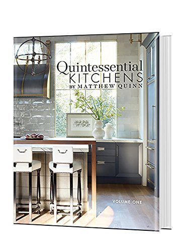 Quintessential Kitchens by Matthew Quinn book cover