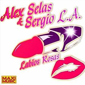 Amazon.com: Labios Rosas: Alex Selas & Sergio L.A.: MP3 Downloads