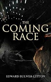 The Coming Race: Dystopian Sci-Fi Novel