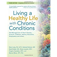 Living a Healthy Life with Chronic Conditions:Self Management of Heart Disease,...