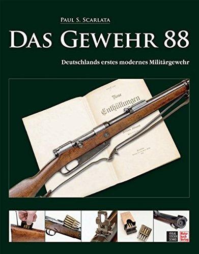 Das Gewehr 88: Deutschlands erstes modernes Militärgewehr
