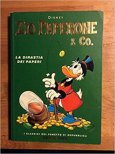 Zio Paperone Co La Dinastia Dei Paperi Don Rosa Amazon Com Books