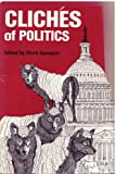 Cliches of Politics, , 0910614962