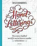 Basishandboek handlettering: Het creatieve handboek om zelf de mooiste letters en woorden te leren tekenen (Dutch Edition)