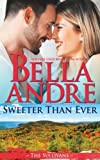 img - for Sweeter Than Ever: The Sullivans (Honeymoon Novella) book / textbook / text book