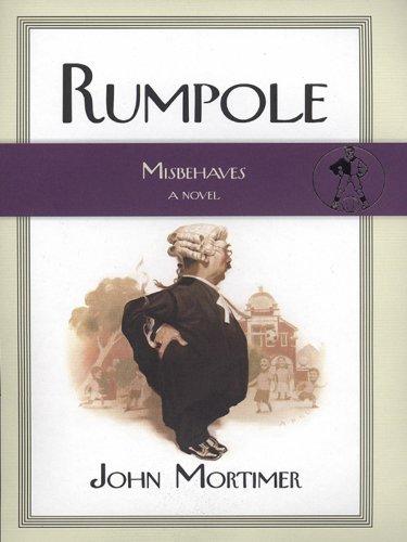 Rumpole Misbehaves (Rumpole Novels)