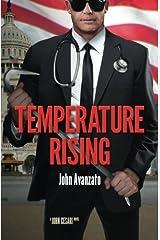 Temperature Rising by John Avanzato (2015-09-26) Paperback