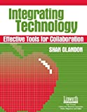 Integrating Technology, Shan Glandon, 1586830554