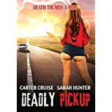 Deadly Pickup