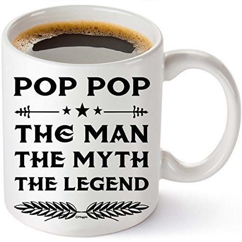 Fathers Day Gift Idea For Dad And Grandpa - Coffee 11oz Mug. Unique Gifts For Men & Husband! Make Him Proud On His Birthday, Christmas, Father's Day - Pop The Man The Myth The Legend By Muggies