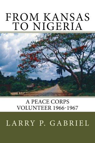 From Kansas to Nigeria: A Peace Corp Volunteer 1966-1967