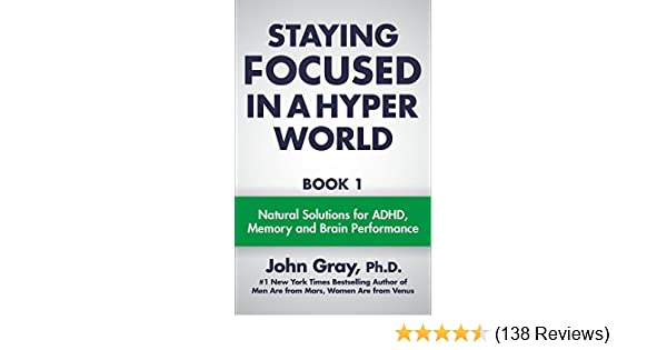 Staying Focused In A Hyper World: Book 1
