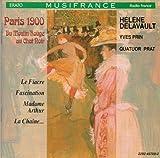 Paris 1900 Du Moulin Rouge Au Chat Noir by mezzo soprano Helene Delavault (1992-10-20)