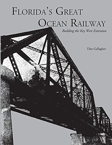Florida's Great Ocean Railway - Railroad Bridge Design