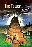 The Tower, Gill James, 1907335293