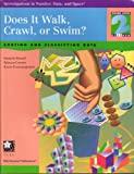 Does It Walk, Crawl, or Swim?, Grade 2 : Sorting and Classifying Data, Russell, Susan J. and Corwin, Rebecca, 1572322160