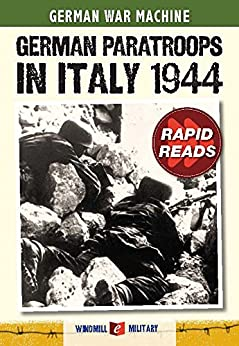 German Paratroops in Italy 1944 (Rapid Reads) by [Ailsby, Christopher]
