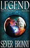 Legend (The Arinthian Line) (Volume 5)