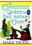 A Connecticut Yankee In King Arthurs Court by Twain, Mark [Piccadilly Books, Ltd.,2009] (Paperback)