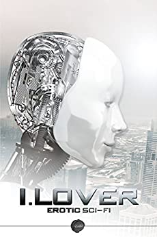 I.Lover by [Boyd, Jillian, Taylor, Jessica, Lyon, Jim, Bauer, John, Perry, Helen J.]