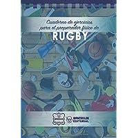 Cuaderno de Ejercicios para el Preparador Físico de Rugby