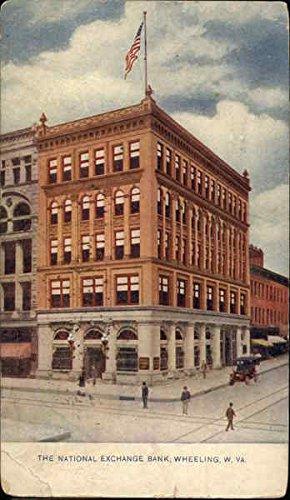 The National Exchange Bank Wheeling  West Virginia Original Vintage Postcard