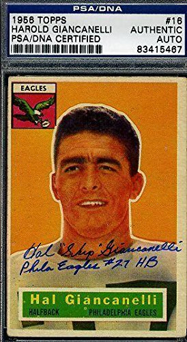 Hal Giancanelli Eagles Signed 1956 Topps Certified Authen...
