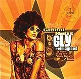 Global Noize Sly Reimagined Mainstream Jazz
