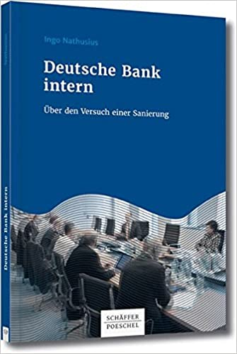 Deutsche Bank Empfehlung Geschenk deutsche bank intern über den versuch einer sanierung ingo
