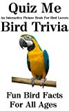 Quiz Me-Bird Trivia: An Interactive Picture Book For Bird Lovers