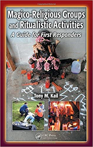 Magico-Religious Groups and Ritualistic Activities: A Guide for First Responders