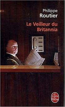 Le veilleur du Britannia par Routier