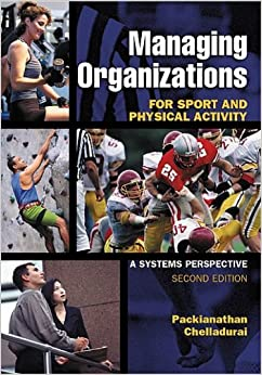 Book Managing Organizations for Sport and Physical Activity: A Systems Perspective