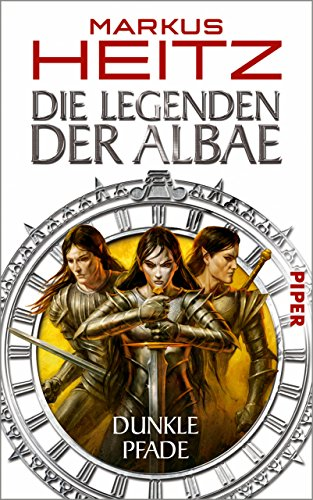 Die Legenden der Albae: Dunkle Pfade (Die Legenden der Albae 3) (German Edition)