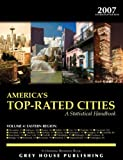America's Top-Rated Cities 2007 Vol. 4 : Eastern Region, Grey House Publishing Staff, 1592371884