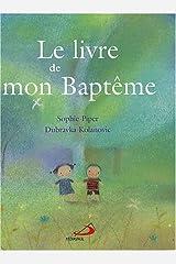 LIVRE DE MON BAPTEME (LE) Paperback